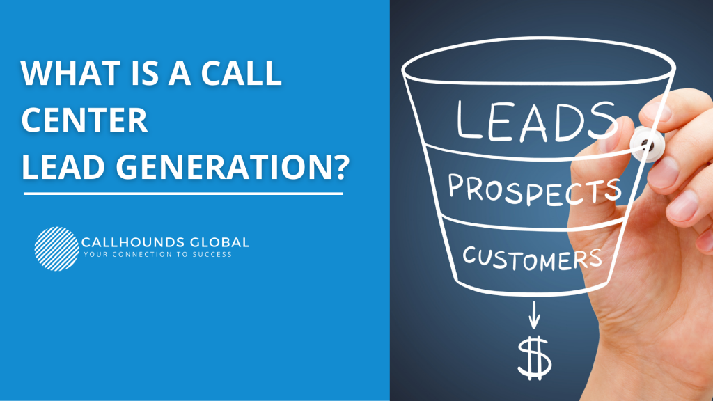 What is a Call Center Lead Generation?