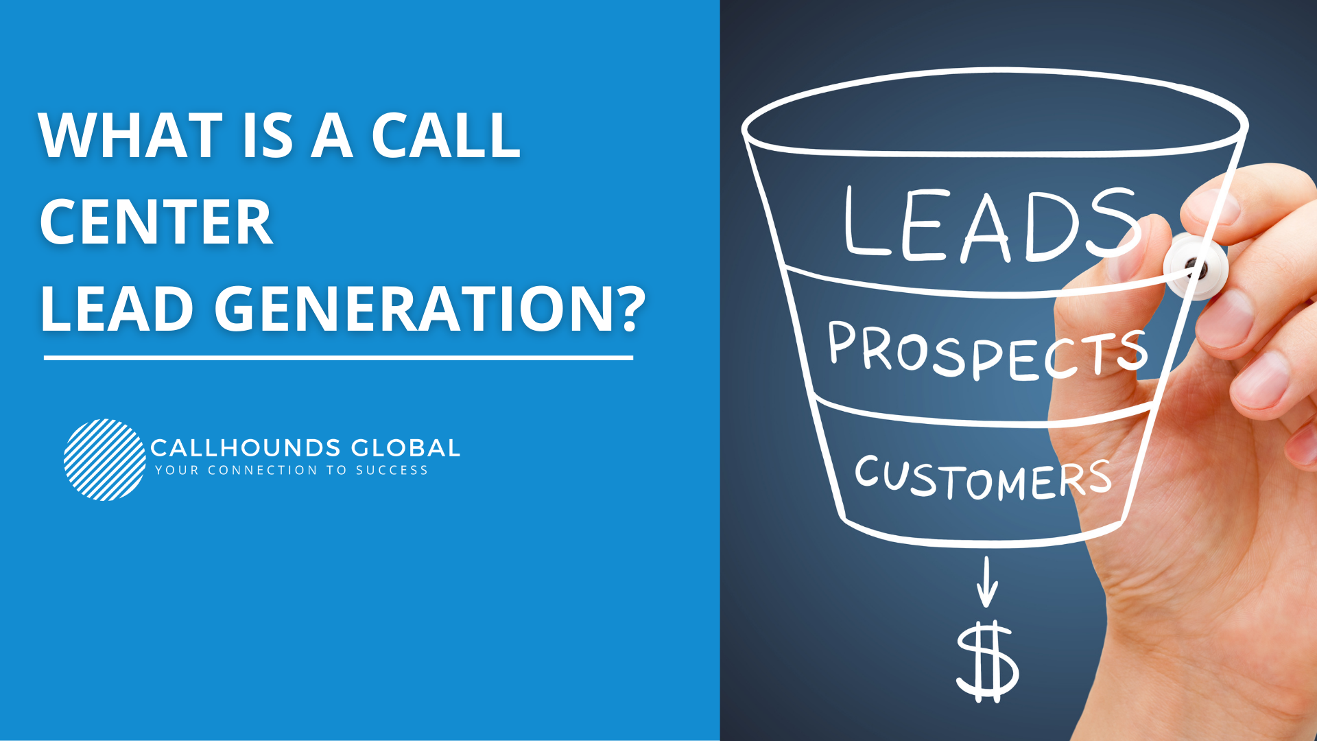 WHAT IS A CALL CENTER LEAD GENERATION