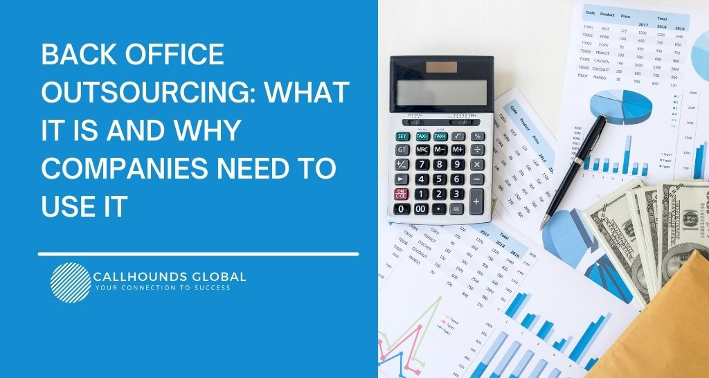 Back Office Outsourcing: What Is It and Why Companies Need to Use It