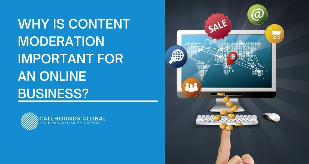 Content Moderation for Online Business