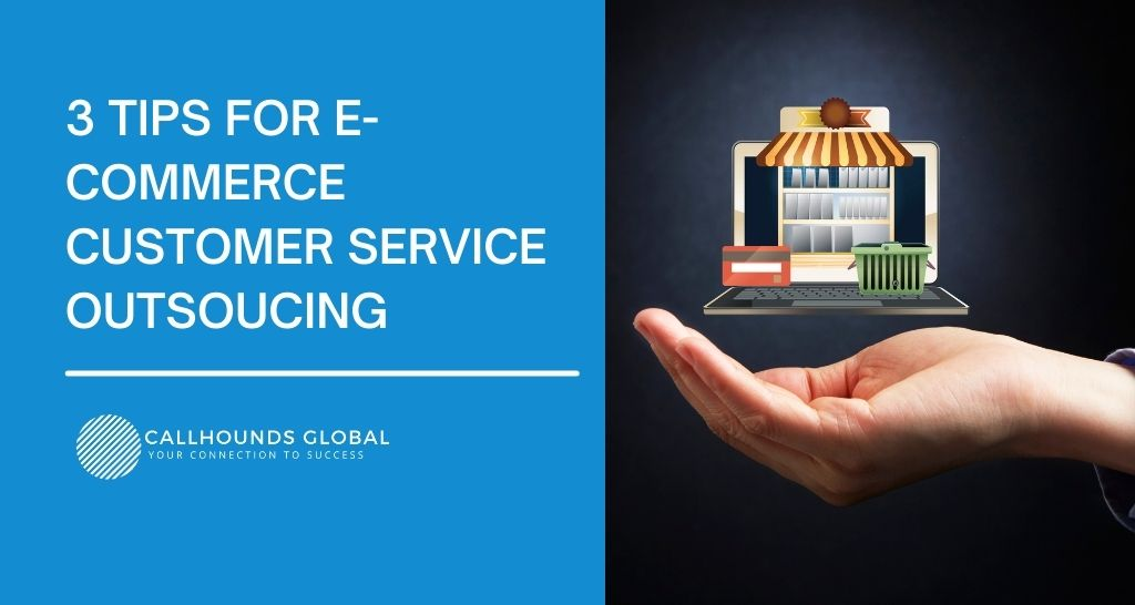 Ecommerce Customer Service Outsourcing