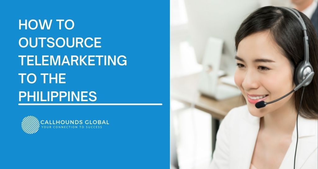 Outsource Telemarketing in the Philippines